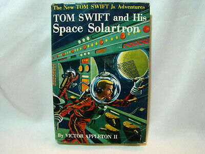 Tom Swift and His Space Solartron - Victor Appleton II - Dated 1958 HC/DJ
