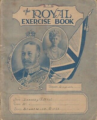 School Books ''The Royal Exercise Book '' With King George The 5Th & Queen C1936