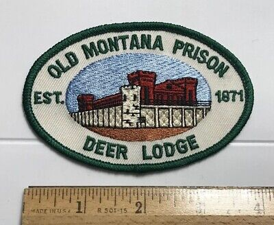 Old Montana Prison Deer Lodge est. 1871 Souvenir Embroidered Patch Badge