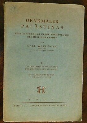 Carl Watzinger: AN INTRODUCTION TO THE ARCHEOLOGY OF THE HOLY LAND 1933 German.