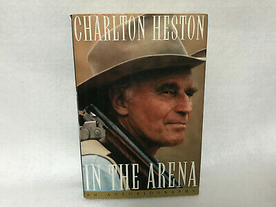 Charlton Heston In The Arena Hardcover Book Signed 1995 Autobiography Very Good