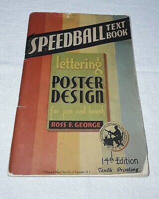 1941 Speedball Textbook Lettering Poster Design For Pen And Brush Ross George