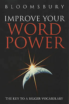 """""""AS NEW"""" Improve Your Wordpower: The Key to a Bigger Vocabulary (Bloomsbury Refe"""