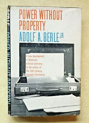 Power Without Property by Adolf A. Berle Jr. (1959) BK