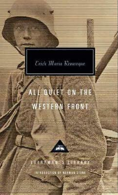 All Quiet on the Western Front by Erich Maria Remarque [Hardcover]