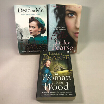 3 Lesley Pearse Books Bundle The Woman in the Wood, Belle, Dead to Me