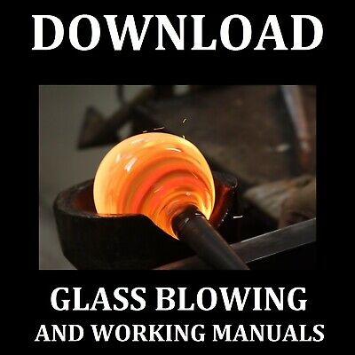 LARGE COLLECTION of Glass blowing and working manuals DOWNLOAD