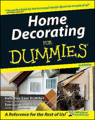 Home Decorating for Dummies, 2nd Edition by Patricia McMillan, Katharine...