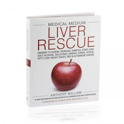 Medical Medium Liver Rescue, William, Anthony. Hardcover.