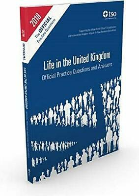 Life in the United Kingdom: Official Practice Questions and Answers 2018 Edition