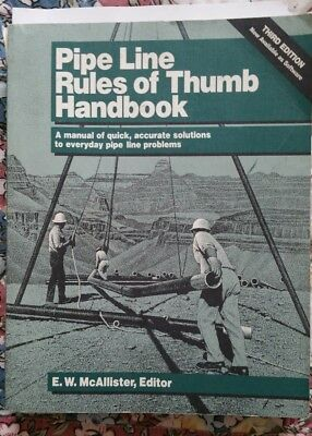 PIPE LINE RULES OF THUMB HANDBOOK - 3rd EDITION 1993 - McAllister