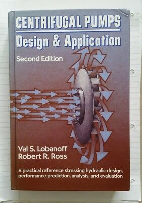 Centrifugal Pumps: Design and Application Lobanoff, Val S./ Ross, Robert R.