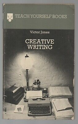 Teach Yourself Creative Writing, Victor Jones, EUP 1st edition 1974