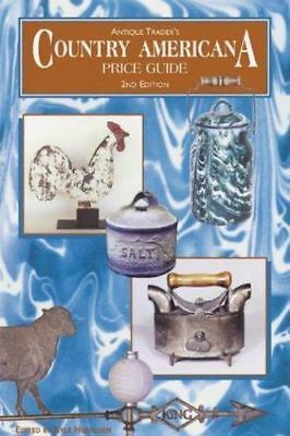 Antique Trader® Country Americana Price Guide (2000, Paperback, Revised)