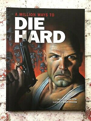 A Million ways To Die Hard Hardback Graphic Novel Mark Texeira Frank Tieri Book