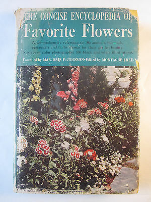The Concise Encyclopedia of Favorite Flowers by M Johnson (1953, HC), good