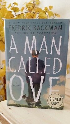 A Man Called Ove - Fredrik Backman - Hardcover *SIGNED 1st/1st