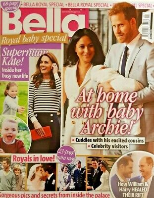 Bella Magazine Royal Special = Royal Baby Special = Supermum Kate = Archie