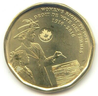 Canada 1916 - 2016  UNC Loonie Canadian One Dollar $1 Women's Right to Vote Coin