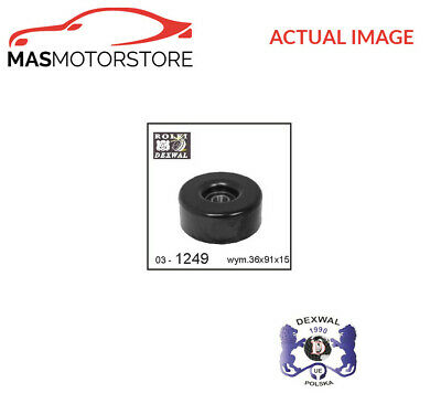DEXWAL V-RIBBED BELT GUIDE PULLEY 03-1477 P NEW OE REPLACEMENT