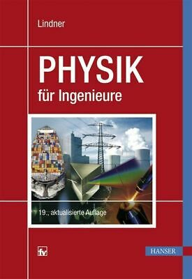 Physics for Engineers Lindner, Helmut: