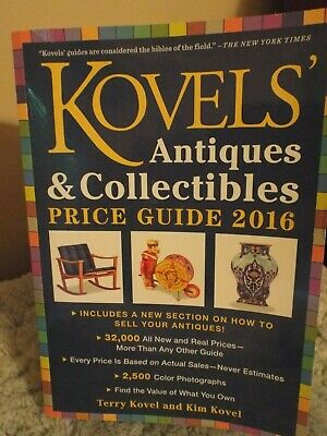Kovels' Antiques and Collectibles Price Guide 2016 : America's Most...
