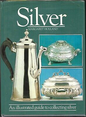 Silver-Guide to Collecting HB w/dj-Margaret Holland-1983-144 pages