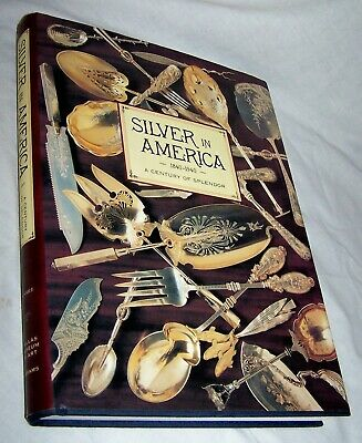 Silver in America 1840-1940 HB w/dj-Charles L. Venable-1994-365 pages