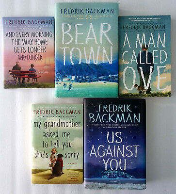 Fredrik Backman Mixed Lot 4: My Grandmother, Man Ove, Beartown, Us Against You