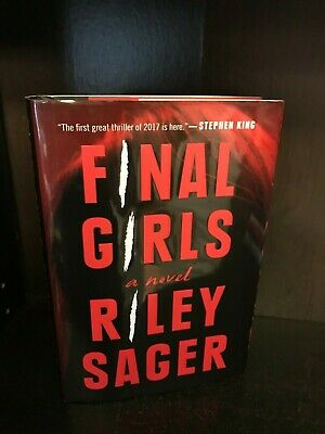 Final Girls by Riley Sager Hardcover First Edition 1st/1st