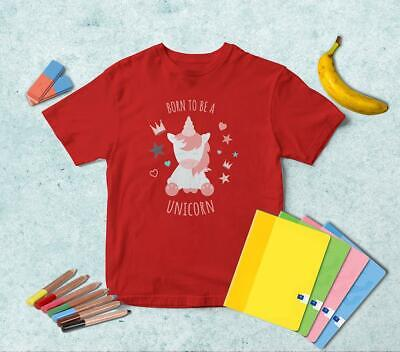 I Was Born To Be A Unicorn T-shirt | Choose Color | Boys Girls Kids TS076