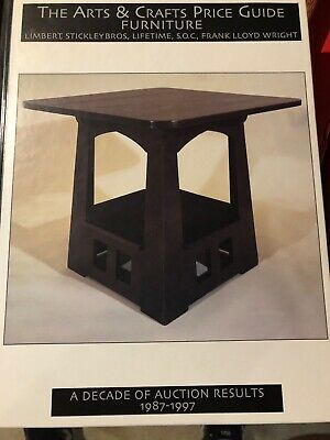 ARTS AND CRAFTS PRICE GUIDE TO FURNITURE: LIMBERT, STICKLEY By Treadway VG