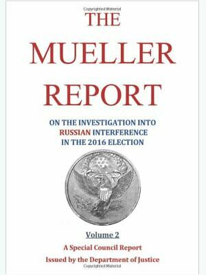 The Mueller Report: on the Investigation into Russian (vol 2) (Paperback-2019) r