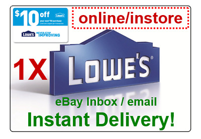 LOWES $10 OFF $50 Promo.1Coupon Code Online/Instore (instant delivery)