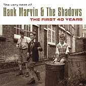The Very Best Of Hank Marvin & The Shadows - The First 40 Years, Hank Marvin & T