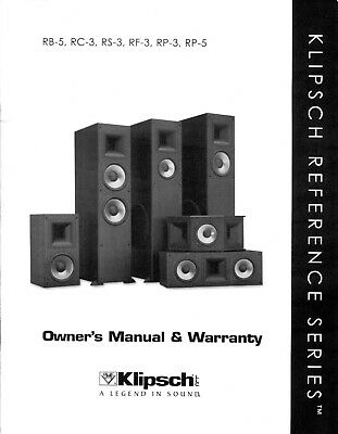 Klipsch Owner's Manual RB-5 RC-3 RS-3 RF-3 RP-3 RP-5 Reference Series Speakers