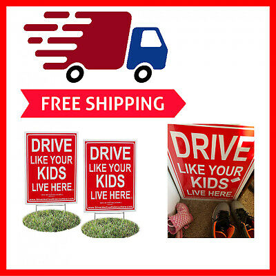 Drive Like Your Kids Live Here Yard Sign Slow//Children At Play Reminder 18X Ne