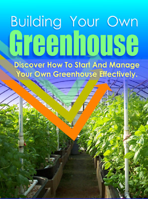 Building Your Own Greenhouse Pdf ebook Free Shipping With master Resell Rights