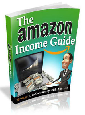 The Amazon Income Guide PDF eBook with Full resale rights!