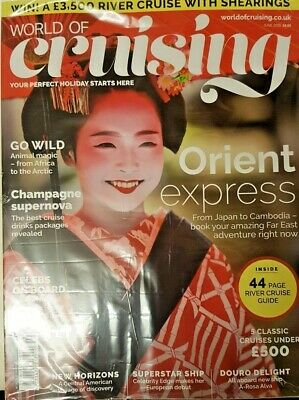 World Of Cruising Magazine June 2019 = Orient Express = River Cruise Guide