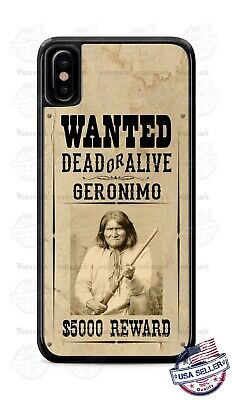 Geronimo Apache Indian Leader Wanted Poster Phone Case Cover For iPhone Samsung