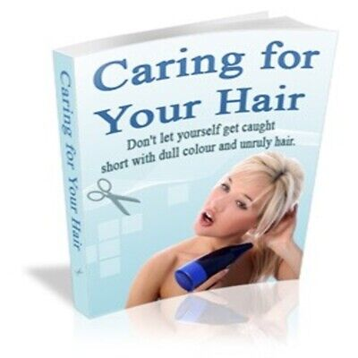 Caring For Your Hair pdf ebook Free Shipping With master Resell Rights