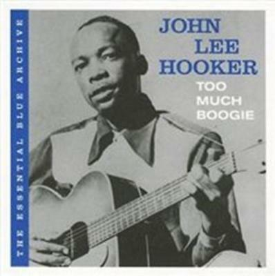 John Lee Hooker - The Essential Blue Archive: Too Much Boogie CD Nuovo
