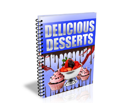 Delicious Desserts pdf ebook Free Shipping With Master Resell Rights