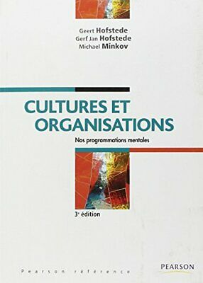 Cultures et organisations Geert Hofstede Michael Minkov PEARSON EDUCATION Broche
