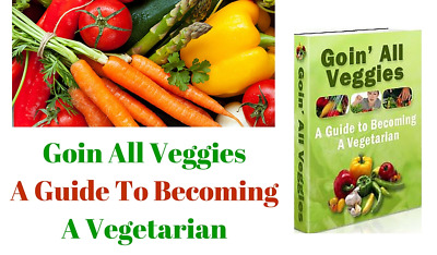 Goin All Veggies pdf ebook Free Shipping With Master Resell Rights