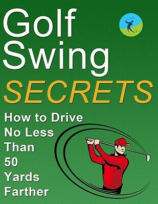 Golf Swing Secrets pdf ebook Free Shipping With Master Resell Rights