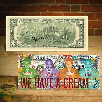 Martin Luther King Jr. and Rosa Parks WE HAVE A DREAM $2 Bill SIGNED by Rency