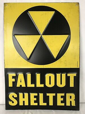 "Fallout shelter sign not Original a reproduction Tin Material 9"" x 13"""
