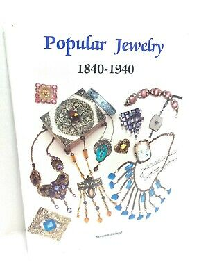 Popular Jewelry 1840-1940 Schiffer Roseann Ettinger Costume Jewelry Collecting